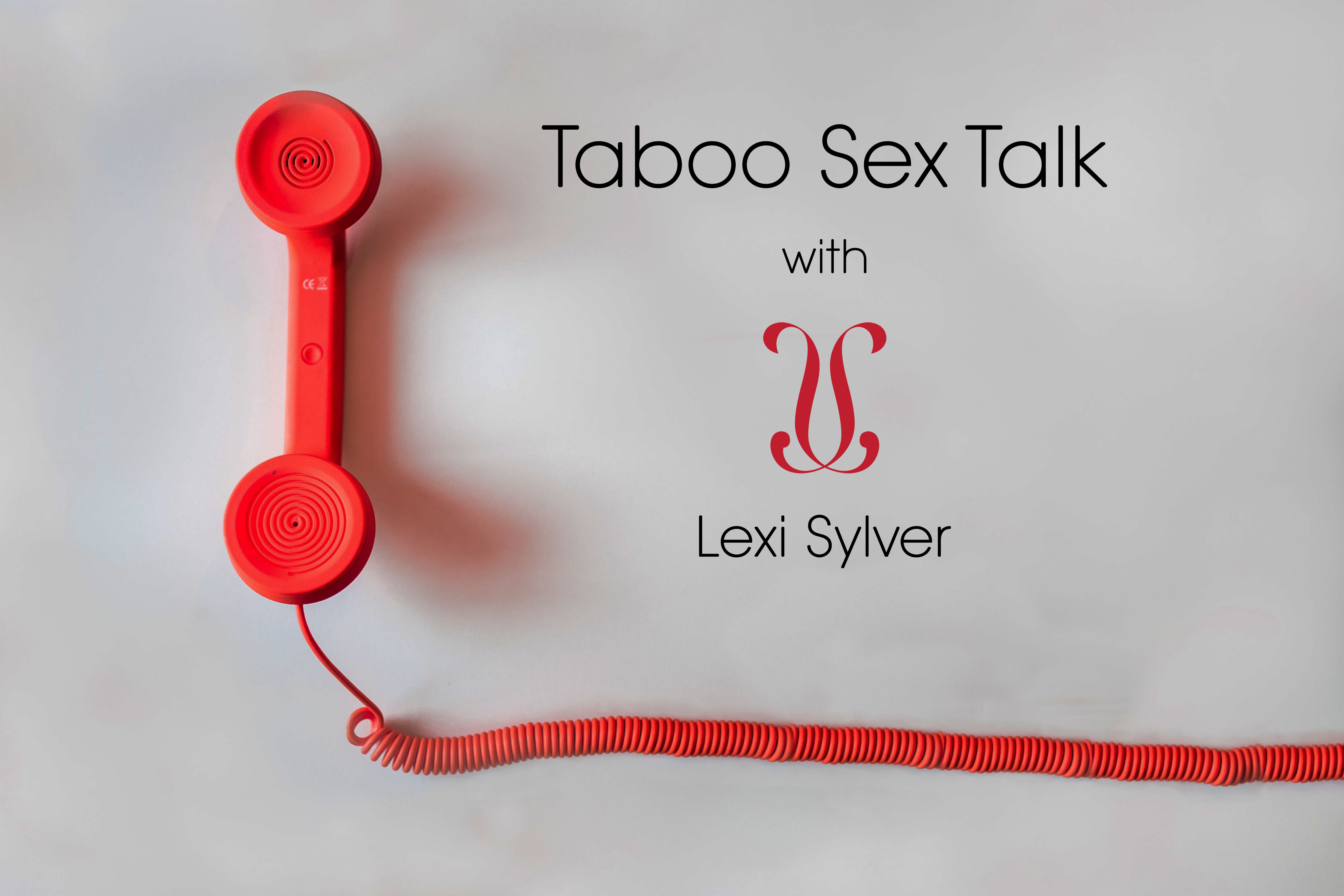 Taboo Sex Talk With Lexi Sylver | The Sexy Lifestyle with Carol and David