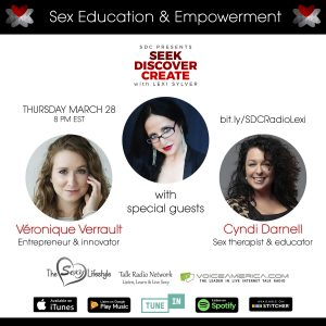 Veronique Verrault Cyndi Darnell Lexi Sylver SDC Podcast Female Empowerment