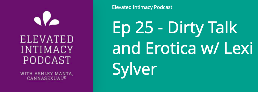 Elevated Intimacy Podcast Ashley Manta Lexi Sylver