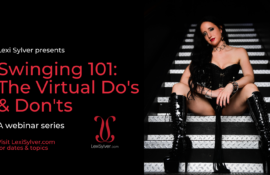 Lexi Sylver Swinging 101 Virtual Do's & Don'ts